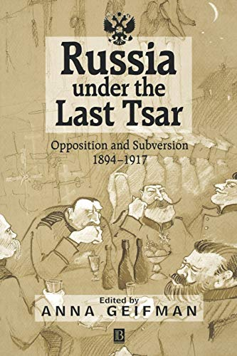 9781557869951: Russia Under the Last Tsar: Opposition and Subversion, 1894-1917