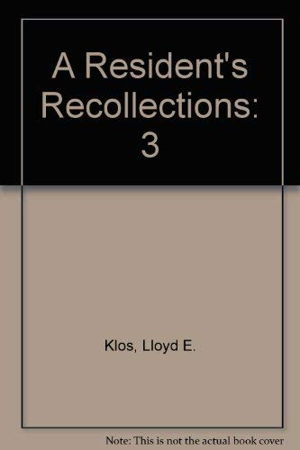 A Resident's Recollections, Book 3