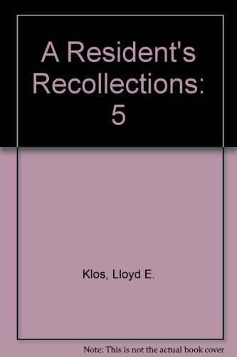 9781557870810: A Resident's Recollections