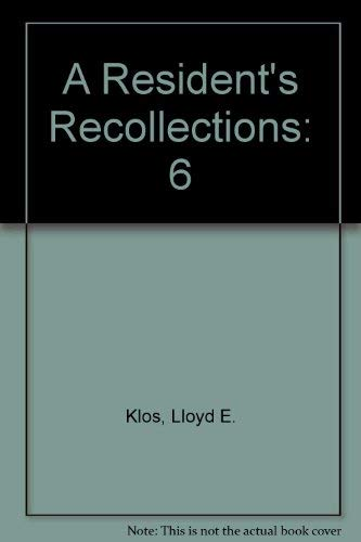 9781557870940: A Resident's Recollections