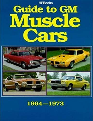 9781557880031: Guide to GM Muscle Cars 1964 - 1973