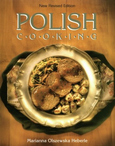 Polish Cooking (new revised edition).