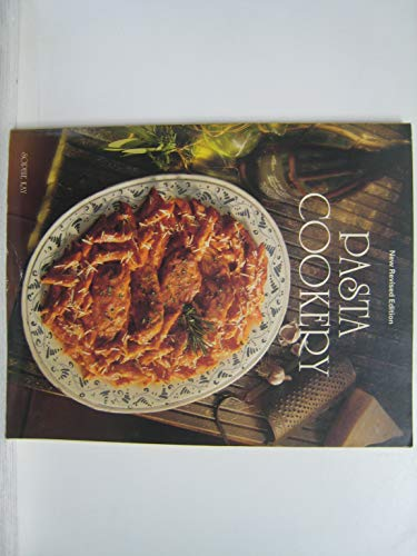 9781557880260: Pasta Cookery Revised