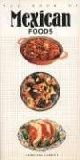9781557880321: The Book of Mexican Foods