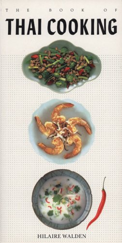 9781557880383: The Book of Thai Cooking