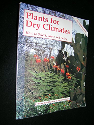 9781557880413: Plants for dry climates: how to select, grow & enjoy
