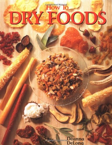 How to Dry Foods: Deanna DeLong