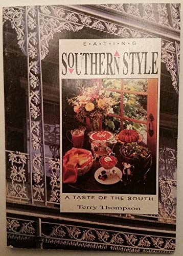 Eating Southern Style (1557880808) by Terry Thompson