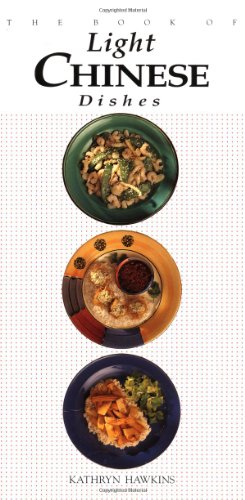 9781557882066: The Book of Light Chinese Dishes