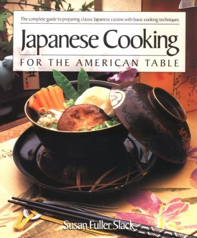 9781557882370: Japanese Cooking for the American Table