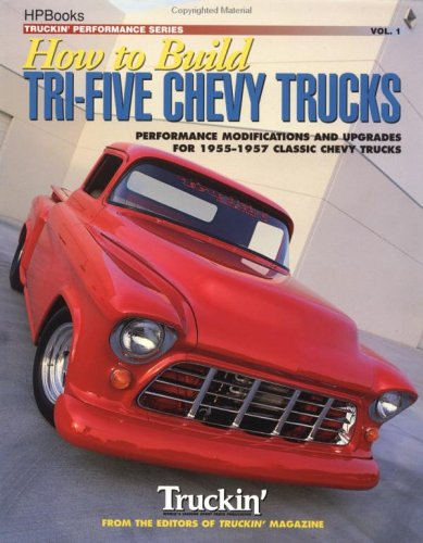 9781557882592: How to Build Tri-Five Chevy Trucks