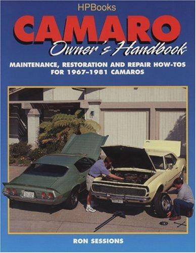 9781557883018: Camaro Owner's Handbook: Maintenance, Restoraton and Repair How-Tos for 1967-1981 Camaros
