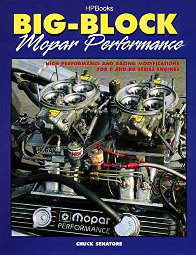 9781557883025: Big-Block Mopar Performance: High Performance and Racing Modifications for B and RB Series Engines