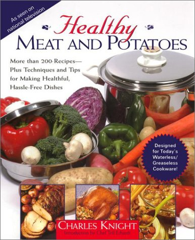 Healthy Meat and Potatoes: Charles Knight