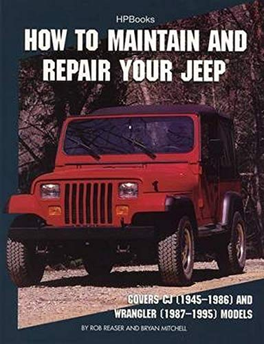 How to Maintain and Repair Your JeepHP1369: Rob Reaser, Bryan Mitchell