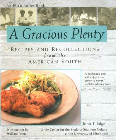 9781557883889: A Gracious Plenty: Recipes and Reflections from the American South