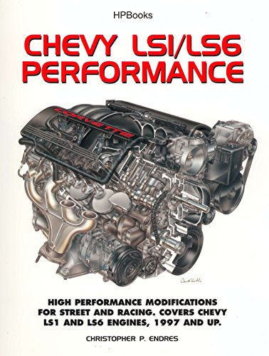 9781557884077: Chevy LS1/LS6 Performance: High Performance Modifications for Street and Racing