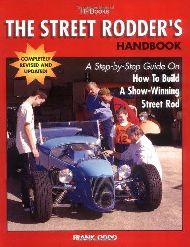 Street Rodder's Handbook (Revised) HP1409: Oddo, Frank