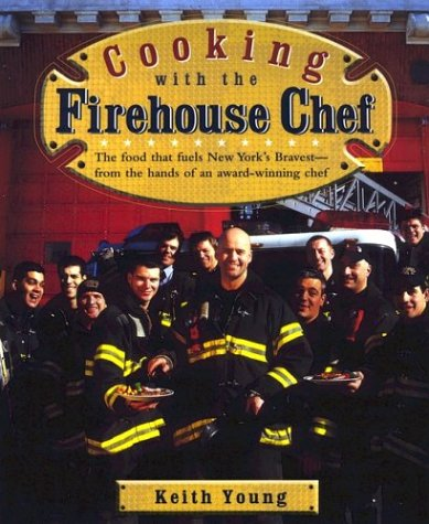9781557884176: Cooking With the Firehouse Chef