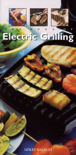 The Book of Electric Grilling