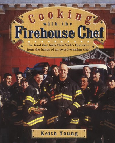 9781557884619: Cooking With the Firehouse Chef
