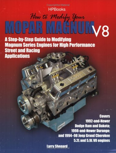 How to Modify Your Mopar Magnum V-8HP1473: A Step-by-Step Guide to Modifying Magnum Series Engines ...