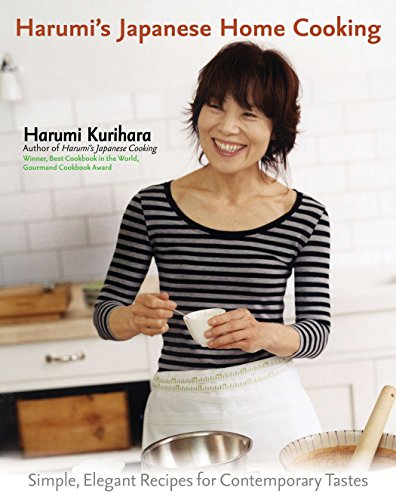 9781557885203: Harumi's Japanese Home Cooking: Simple, Elegant Recipes for Contemporary Tastes