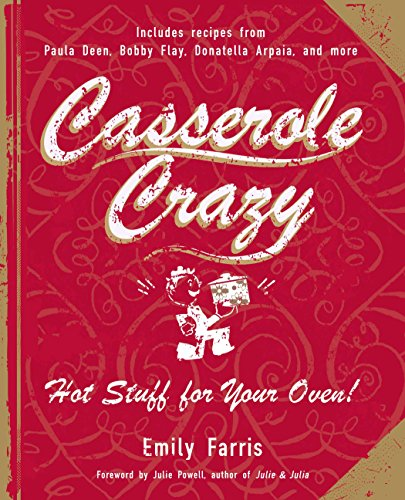 9781557885357: Casserole Crazy: Hot Stuff for Your Oven!