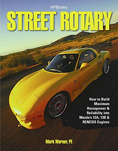 9781557885494: Street Rotary Hp1549: How to Build Maximum Horsepower & Reliability Into Mazda's 12a, 13b & Renesis Engines
