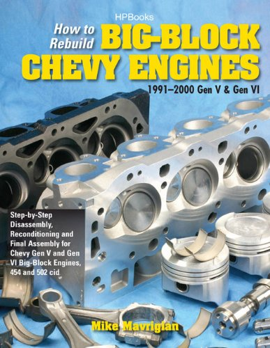 9781557885500: How to Rebuild Big-Block Chevy Engines, 1991-2000 Gen V & Gen VIHP1550: Disassembly, Reconditioning and Final Assembly for Chevy Gen V and Gen VI Big-Block Engines, 454 and 502 cid