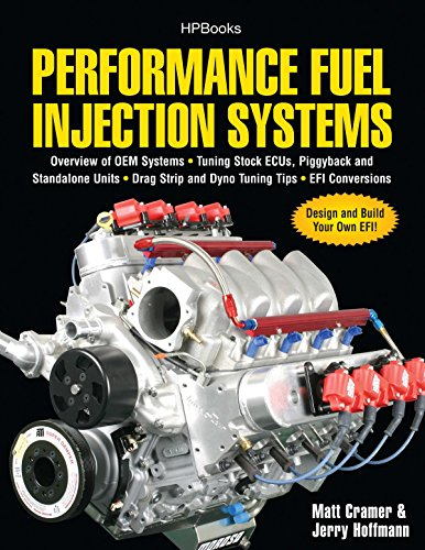 9781557885579: Performance Fuel Injection Systems HP1557: How to Design, Build, Modify, and Tune EFI and ECU Systems.Covers Components, Se nsors, Fuel and Ignition Tuning the Stock ECU, Piggyback and Stan