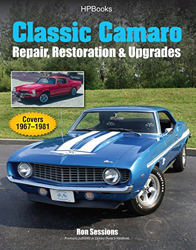 Classic Camaro HP1564: Repair, Restoration & Upgrades (1557885648) by Ron Sessions