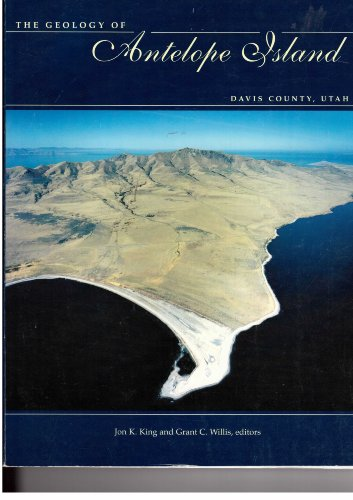 The geology of Antelope Island, Davis County, Utah (Miscellaneous publication / Utah ...