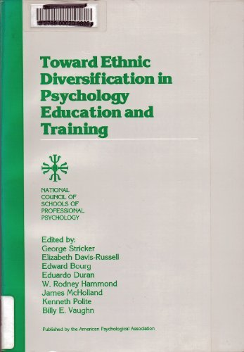 9781557980885: Toward Ethnic Diversification in Psychology Education and Training