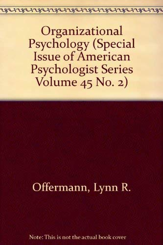 9781557980922: Organizational Psychology (Special Issue of American Psychologist Series Volume 45 No. 2)