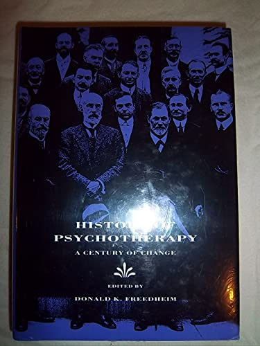 9781557981493: History of Psychotherapy: A Century of Change
