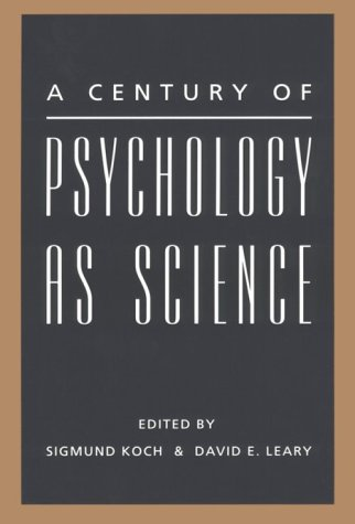 9781557981714: A Century of Psychology as Science