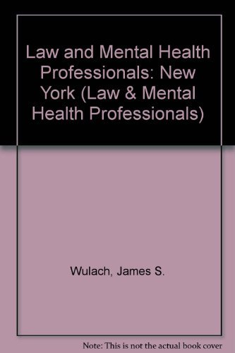9781557981950: Law & Mental Health Professionals: New York