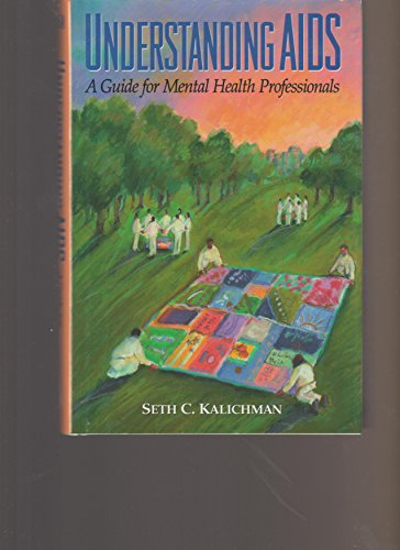 9781557982841: Understanding AIDS: A Guide for Mental Health Professionals