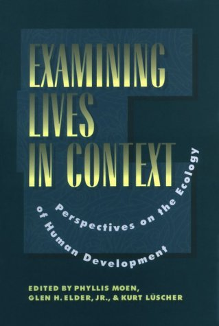 9781557982933: Examining Lives in Context: Perspectives on the Ecology of Human Development (Apa Science Volumes)