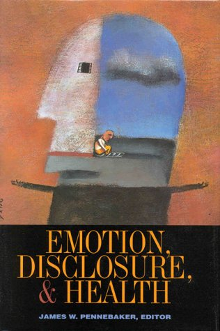 9781557983084: Emotion, Disclosure and Health