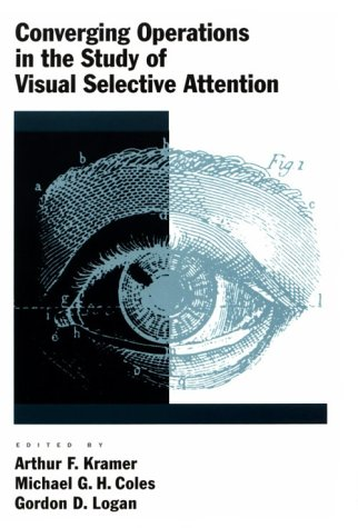9781557983299: Converging Operations in the Study of Visual Selective Attention