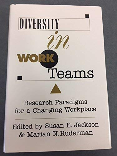 9781557983336: Diversity in Work Teams: Research Paradigms for a Changing Workplace (Apa Science Volumes)