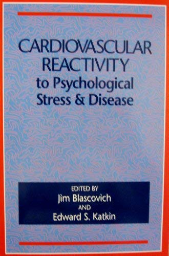 Cardiovascular Reactivity to Psychological Stress & Disease: Jim Blascovich, Edward