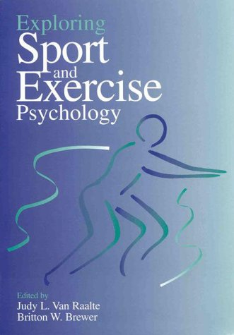 9781557983558: Exploring Sport and Exercise Psychology