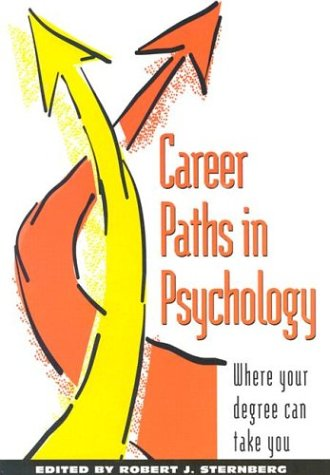 9781557984111: Career Paths in Psychology: Where Your Degree Can Take You