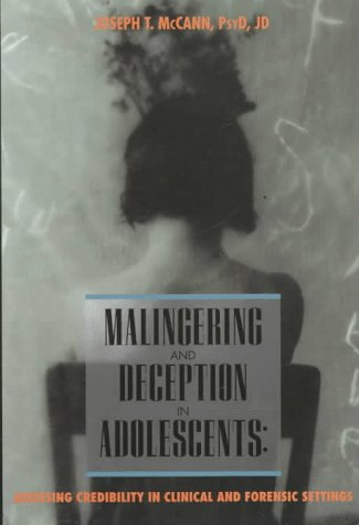 9781557984609: Malingering and Deception in Adolescents: Assessing Credibility in Clinical and Forensic Settings