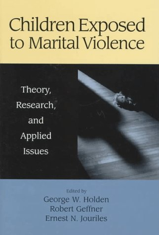 9781557984722: Children Exposed to Marital Violence: Theory, Research, and Applied Issues (Apa Science Volumes)