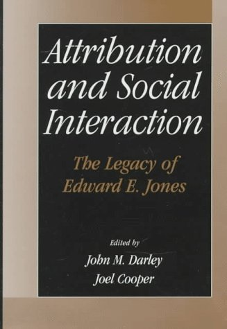 9781557984753: Attribution and Social Interaction: The Legacy of Edward E. Jones