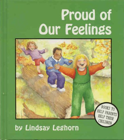 9781557984760: Proud of Our Feelings